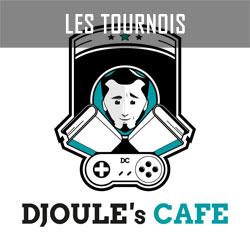 Tournoi Djoule's Café