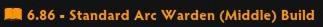 Build Arc Warden Mid