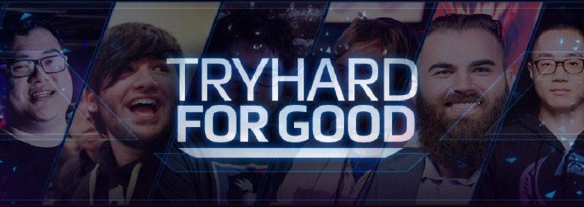 Tryhard for Good