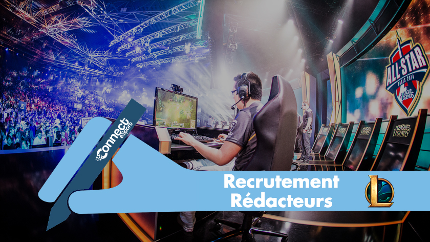 Recrutement rédacteur League of Legends
