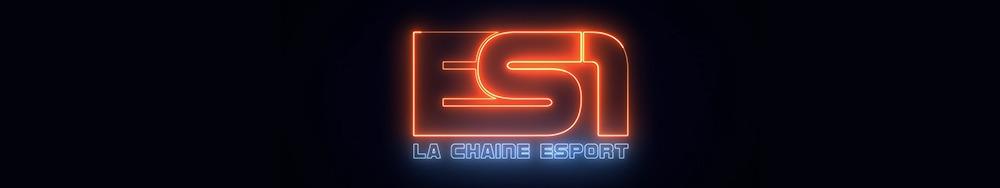 ES1 chaîne eSport