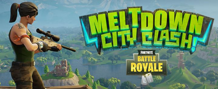 meltdown city clash fortnite