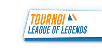 tournoi league of legends gamers assembly 2018