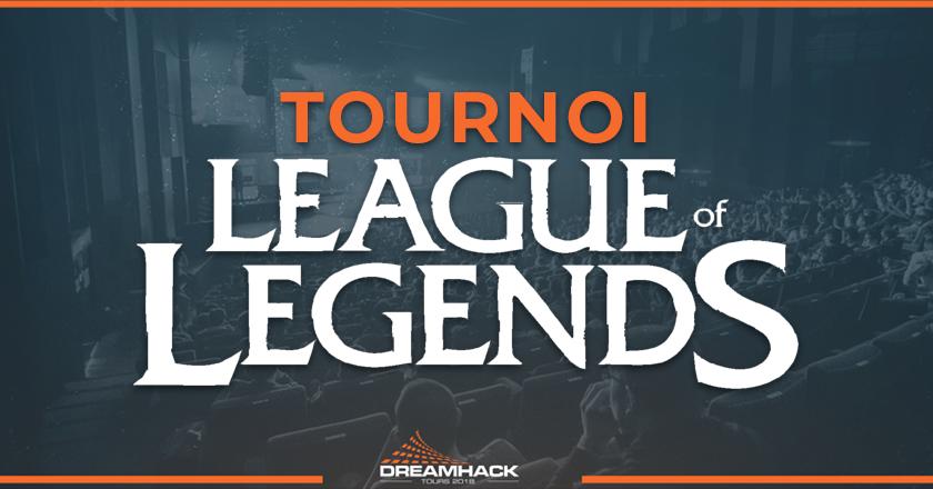 tournoi LeagueOfLegends de la dreamhack tours 2018