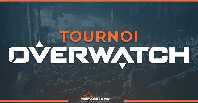 tournoi overwatch de la dreamhack tours 2018
