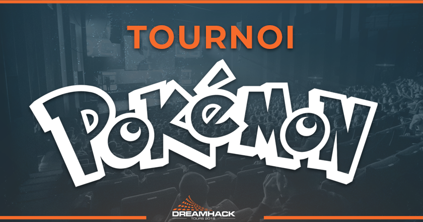 tournoi Pokemon de la Dreamhack Tours 2018
