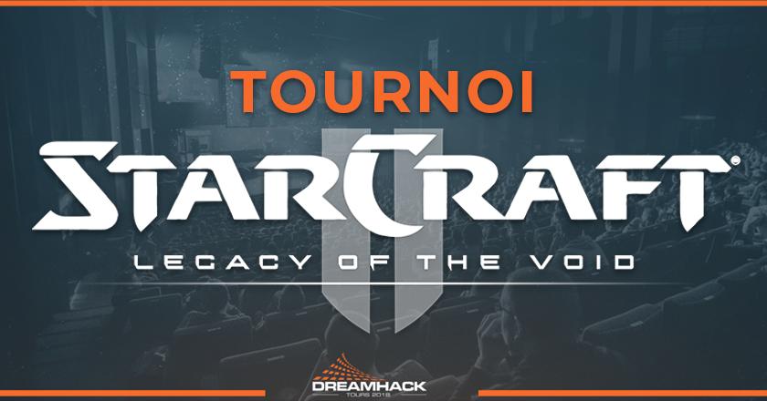 tournoi starcraft II de la dreamhack tours 2018