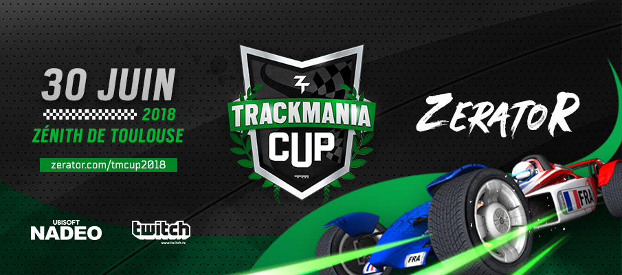 Trackmania-Cup-2018-ZeratoR