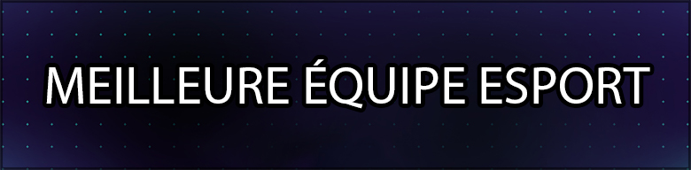 MEILLEURE ÉQUIPE ESPORT-GA