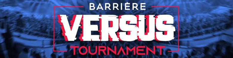barriere-versus-tournament-2019