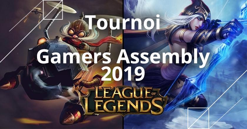 tournoi league of legends de la gamers assembly 2019