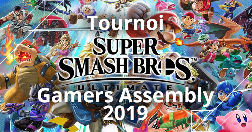 tournoi super smash bros ultimate de la gamers assembly 2019